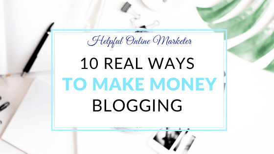 10 Real Ways to Make Money as a Beginner Blogger