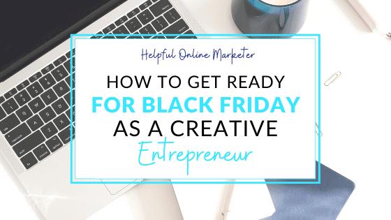 How to Make Money as a Creative Entrepreneur During Black Friday 2021